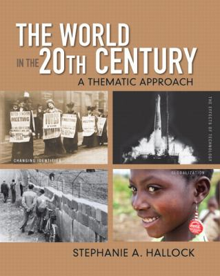 The World in the 20th Century: A Thematic Approach 9780136032533
