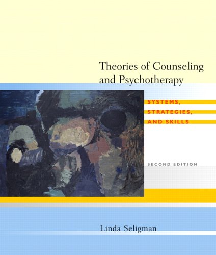 Theories of Counseling and Psychotherapy: Systems, Strategies, and Skills 9780131149755