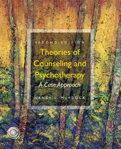 Theories of Counseling and Psychotherapy: A Case Approach [With DVD] 9780132286527