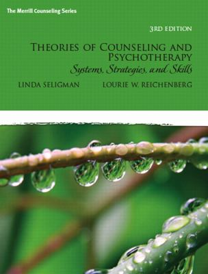 Theories of Counseling and Psychotherapy: Systems, Strategies, and Skills 9780135034767