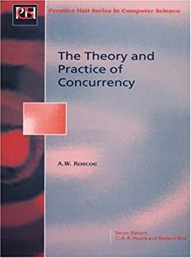 Theory and Practice of Concurrency