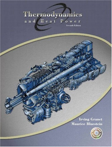 Thermodynamics and Heat Power [With CDROM] 9780131106727