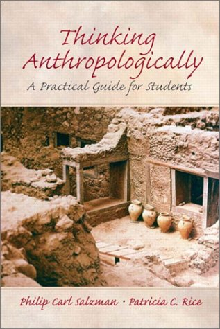Thinking Anthropologically: A Practical Guide for Students 9780131835207