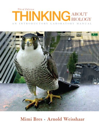Thinking about Biology: An Introductory Laboratory Manual 9780132307369