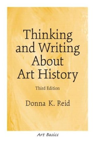 Thinking and Writing about Art History 9780131830509