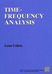 Time Frequency Analysis: Theory and Applications 398006