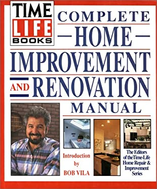 Time-Life Books Complete Home Improvement and Renovation Manual 9780139218835