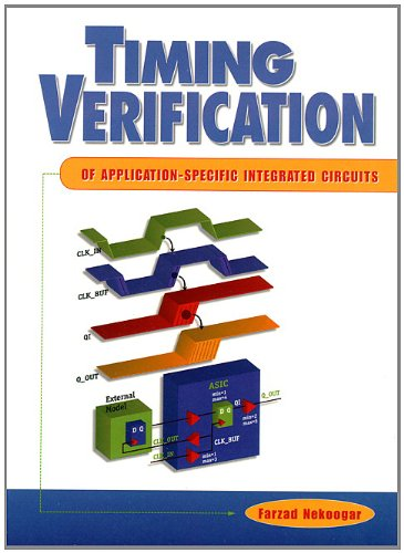 Timing Verification of Application-Specific Integrated Circuits (Asics) 9780137943487
