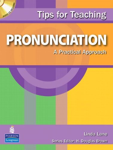 Tips for Teaching Pronunciation: A Practical Approach [With CD (Audio)] 9780138136291