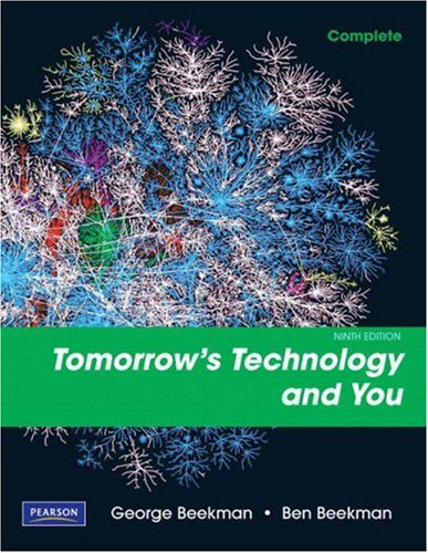 Tomorrow's Technology and You: Complete 9780135045046