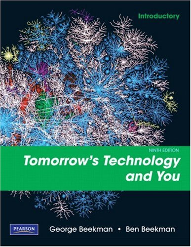 Tomorrow's Technology and You: Introductory 9780135045107