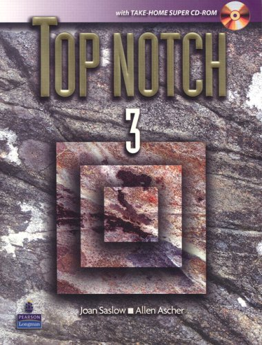 Top Notch, Volume 3: English for Today's World [With CDROM] 9780132386241