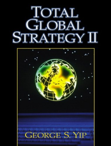 Total Global Strategy II: Updated for the Internet and Service Era 9780130179173