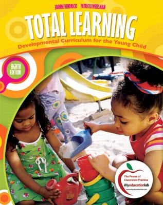 Total Learning: Developmental Curriculum for the Young Child 9780137034116