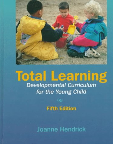 Total Learning: Developmental Curriculum for the Young Child 9780136520092