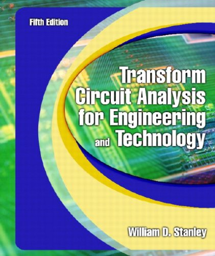 Transform Circuit Analysis for Engineering and Technology 9780130602596