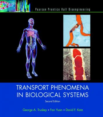 Transport Phenomena in Biological Systems - 2nd Edition