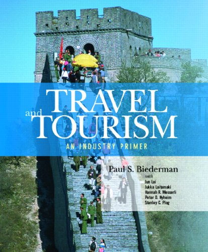 Travel and Tourism: An Industry Primer 9780131701298