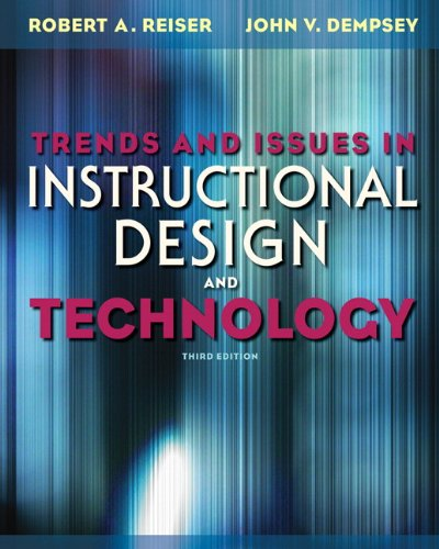 Trends and Issues in Instructional Design and Technology 9780132563581