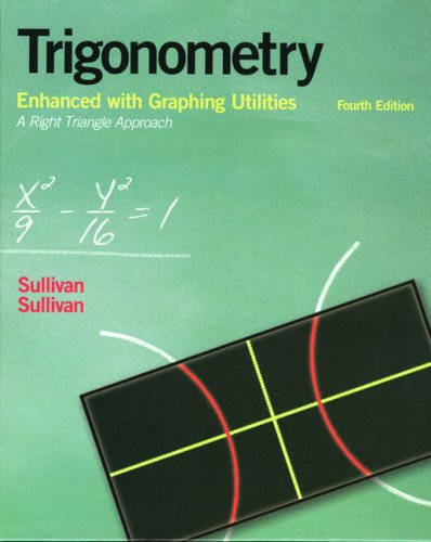 Trigonometry Enhanced with Graphing Utilities 9780131527263
