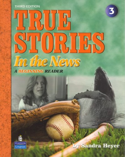 True Stories in the News: A Beginning Reader [With CD (Audio)] 9780136154815