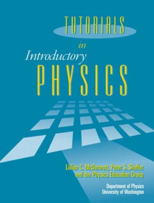 Tutorials in Introductory Physics and Homework Package 9780130970695