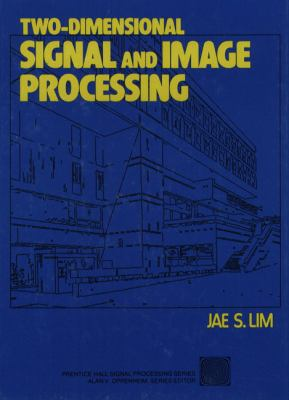 Two-Dimensional Signal and Image Processing 9780139353222