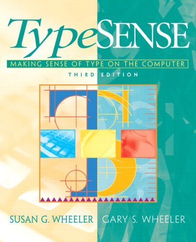 Typesense: Making Sense of Type on the Computer 9780132190107