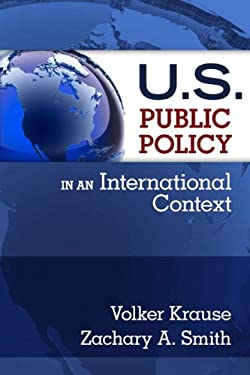 U.S. Public Policy in an International Context 9780131849969
