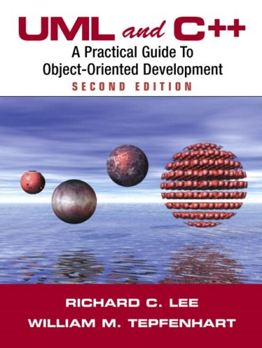 UML and C++: A Practical Guide to Object-Oriented Development 9780130290403