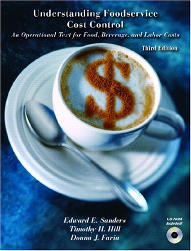 Understanding Foodservice Cost Control: An Operational Text for Food, Beverage, and Labor Costs [With CDROM] 9780131714878