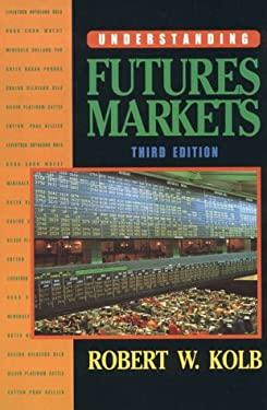Understanding Futures Markets 9780139286315