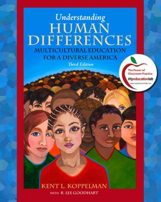 Understanding Human Differences: Multicultural Education for a Diverse America 9780136103011