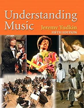 Understanding Music 9780136006824