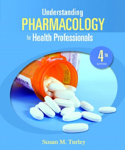 Understanding Pharmacology for Health Professionals [With Access Code] 9780135145708