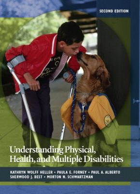 Understanding Physical, Health, and Multiple Disabilities - 2nd Edition