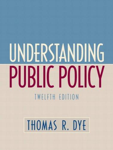 Understanding Public Policy 9780136131472