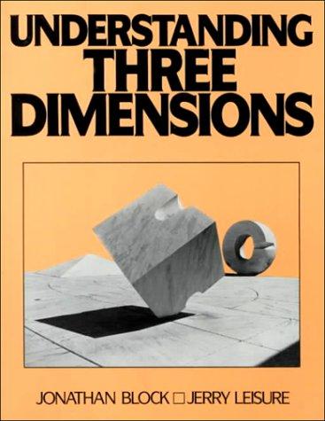 Understanding Three Dimensions 9780139372025