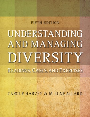 Understanding and Managing Diversity: Readings, Cases, and Exercises 9780132553117