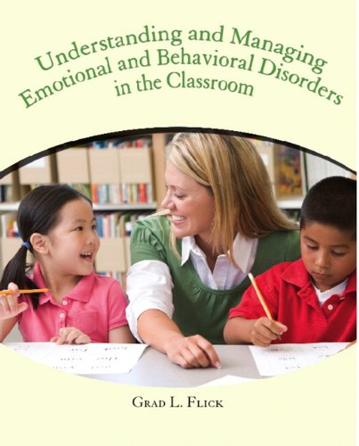 Understanding and Managing Emotional and Behavior Disorders in the Classroom 9780130417138