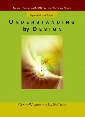 Understanding by Design: Expanded Second Edition 9780131950849