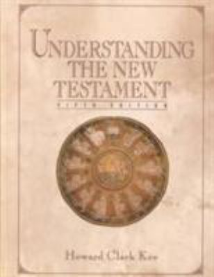 Understanding the New Testament 9780139482663