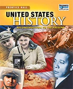 United States History 2010 Reconstruction to the Present Student Editiongrade 11/12