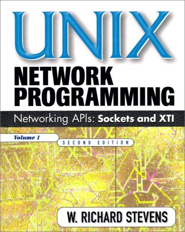 Unix Network Programming, Volume 1: Networking APIs - Sockets and XTI 9780134900124