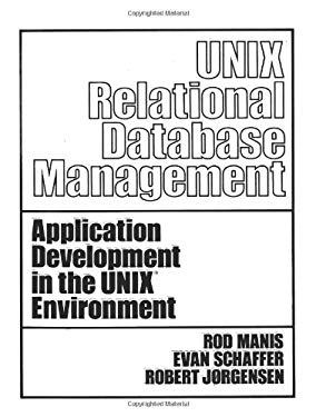 Unix (TM) Relational Database Management 9780139386220