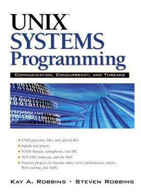 Unix Systems Programming: Communication, Concurrency and Threads 9780130424112