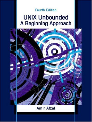 Unix Unbounded: A Beginning Approach 9780130927361