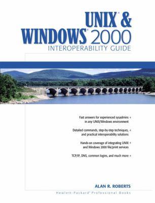 Unix and Windows 2000 Interoperability Guide 9780130263322