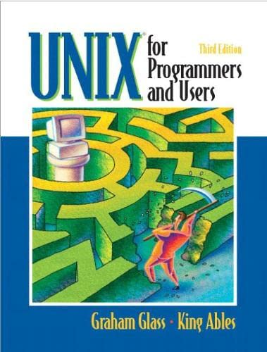 Unix for Programmers and Users 9780130465535