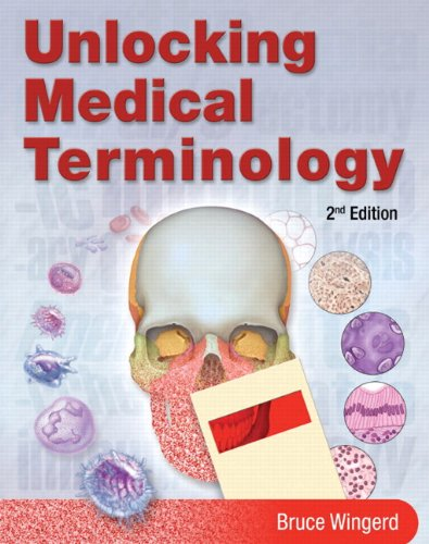 Unlocking Medical Terminology [With Access Code] 9780135149881